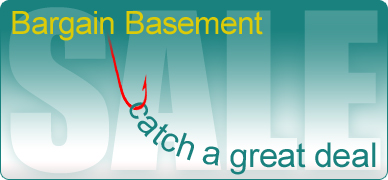 Bargain Basement, Catch a Great Deal
