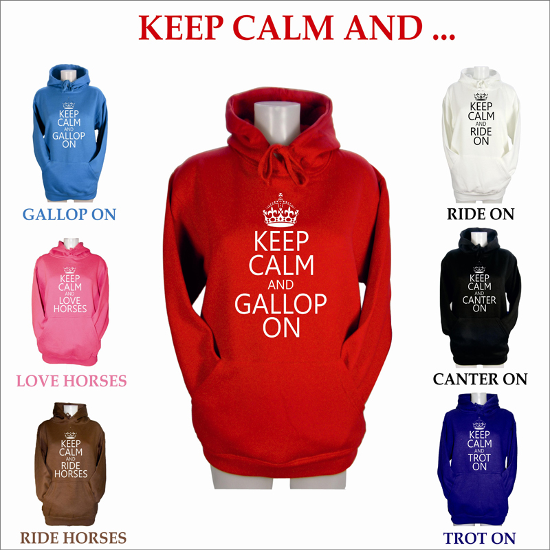 LADIES KEEP CALM AND GALLOP ON CANTER HOODIES PONY HORSE RIDING HOODY SIZE XS-XL
