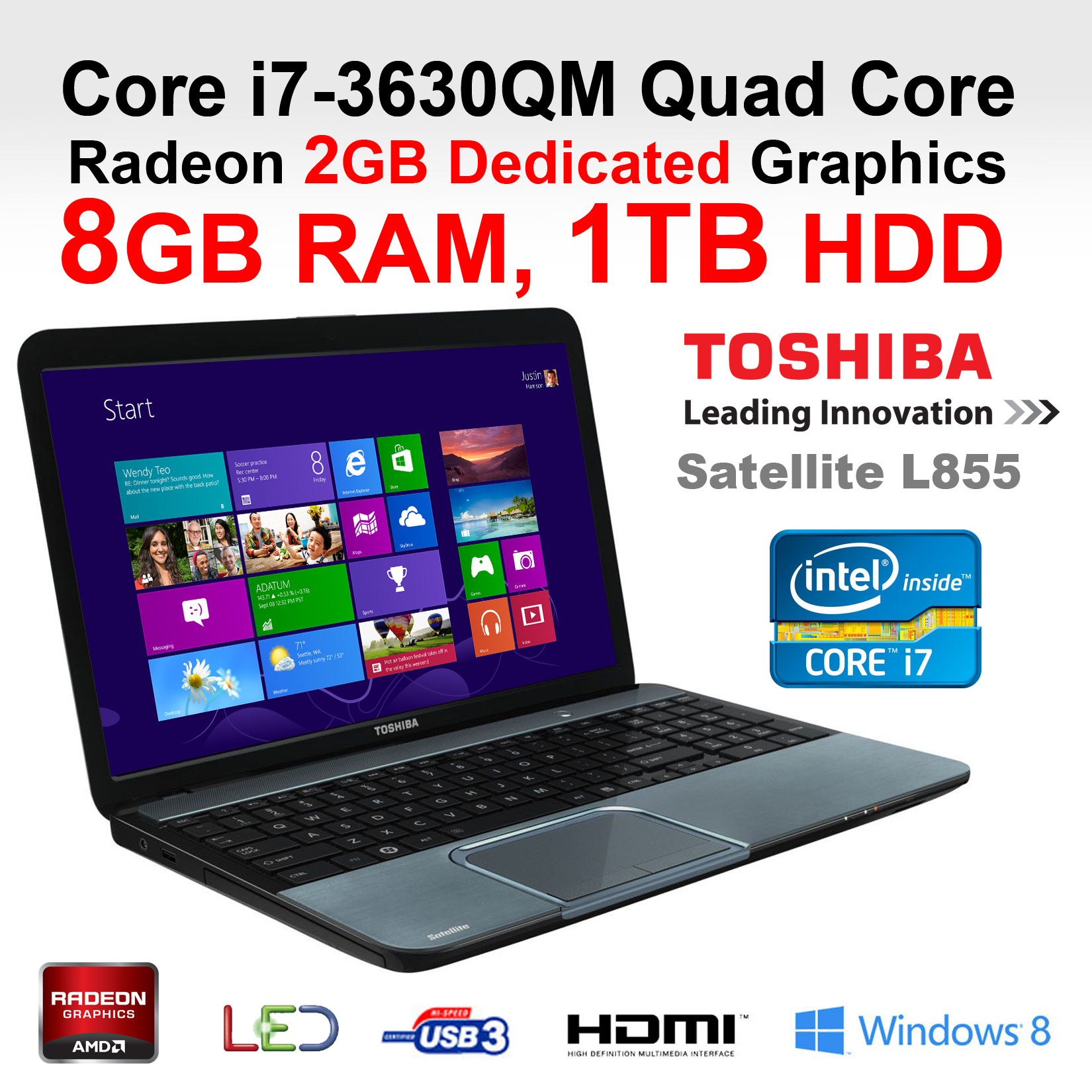 toshiba l855 188 cheapest core i7 laptop intel 3630qm quad. Black Bedroom Furniture Sets. Home Design Ideas