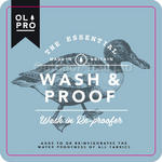 OLPro Wash & Proof Tech Fabric Cleaner Re-Proofer Waterproofing Clothing 500ml