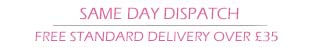 Same Day Despatch Mon-Fri Before 15:00GMT