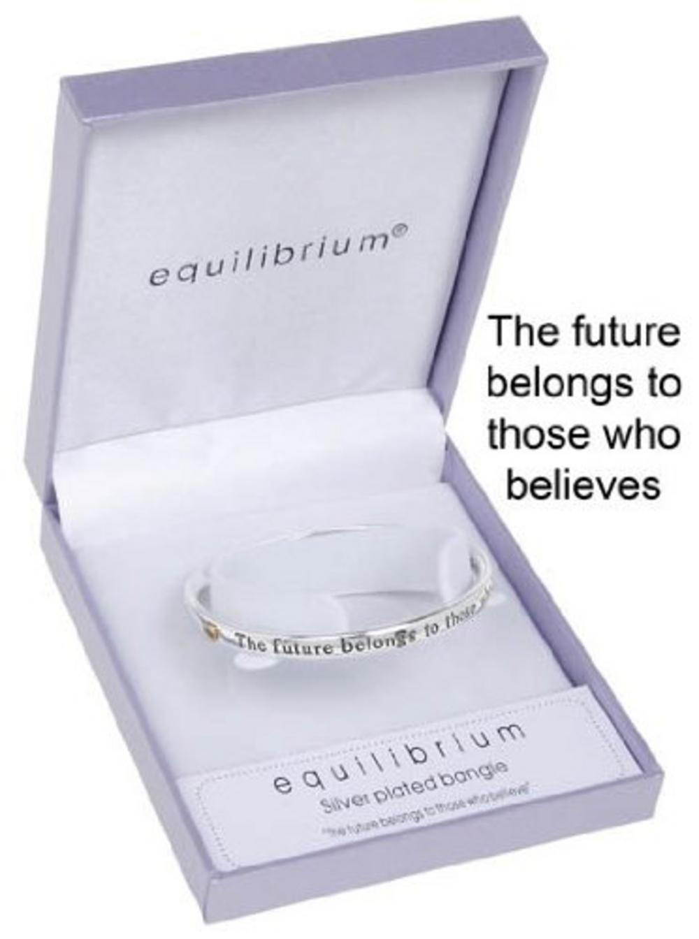 """Equilibrium Silver Plated Bangle - """"The Future Belongs To Those Who Believe"""""""