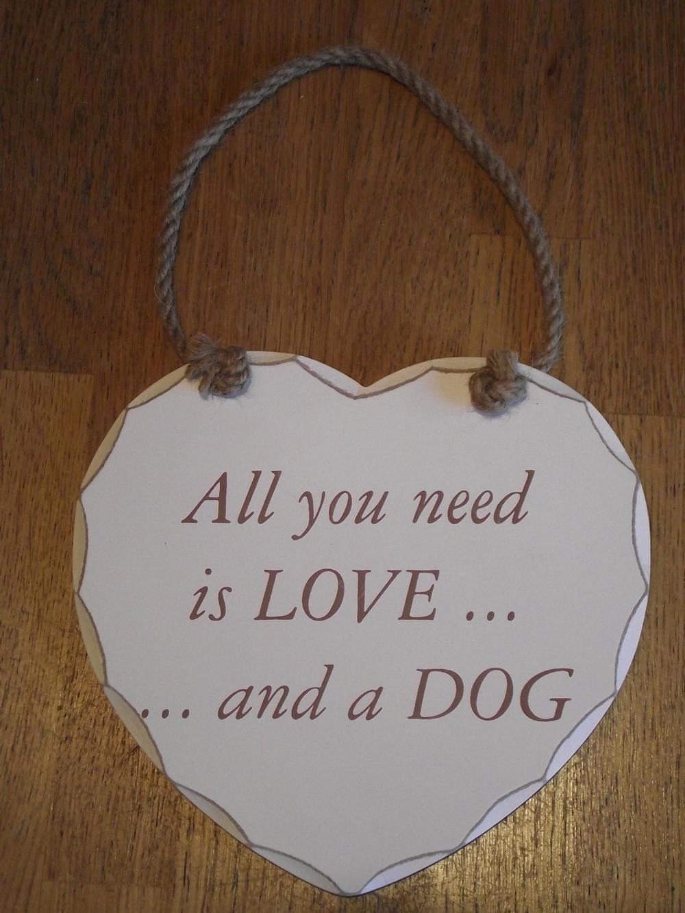 All You Need Is Love & A Dog Heart Plaque Sign