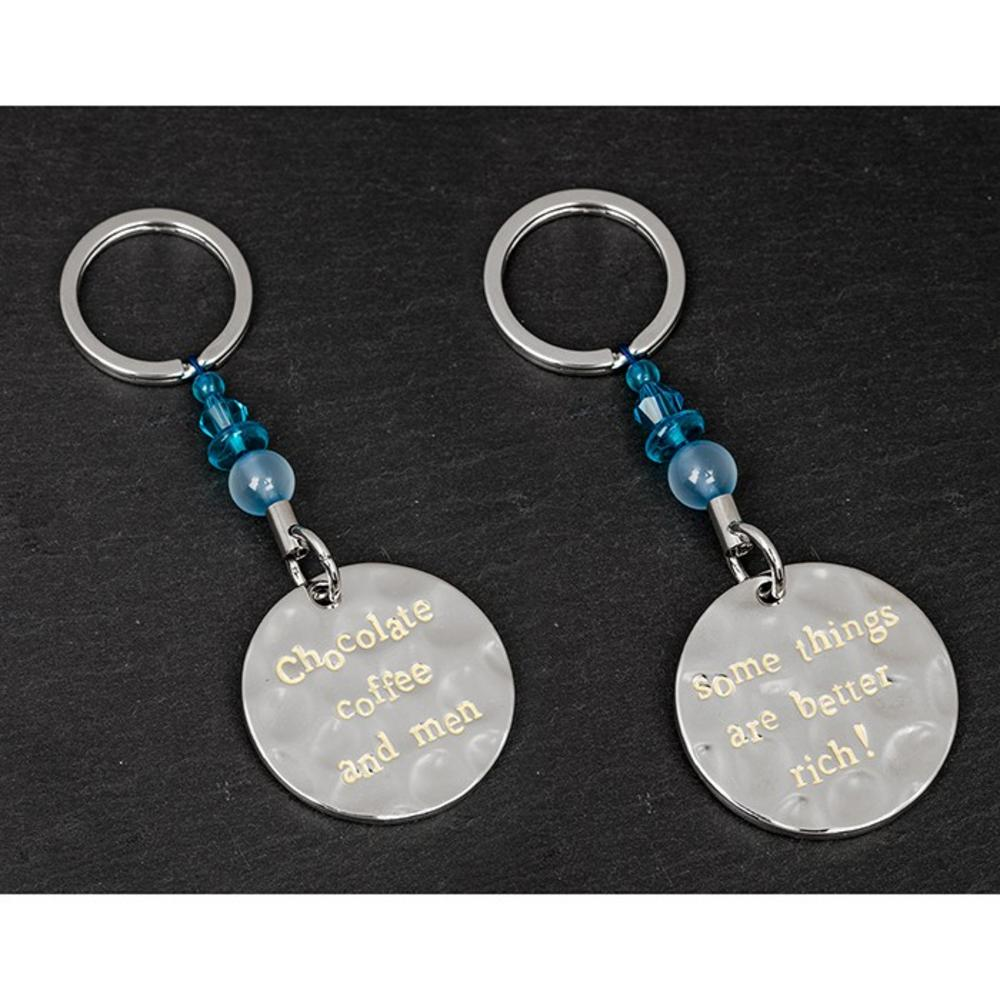 """Message """"Coffee, Chocolate, Men, Some Things are Better Rich"""" Round Keyring"""