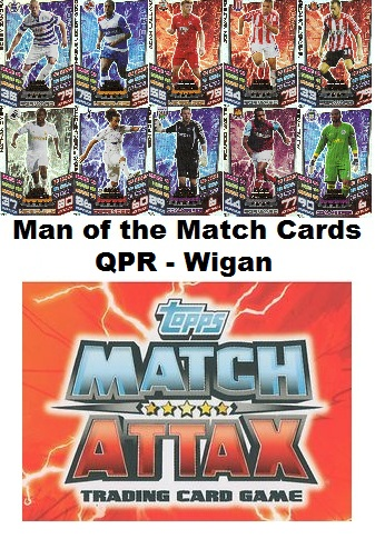 Match Attax 2012/2013 CHOOSE Man of the Match QPR - WIGAN *FREE UK P&P* MOTM