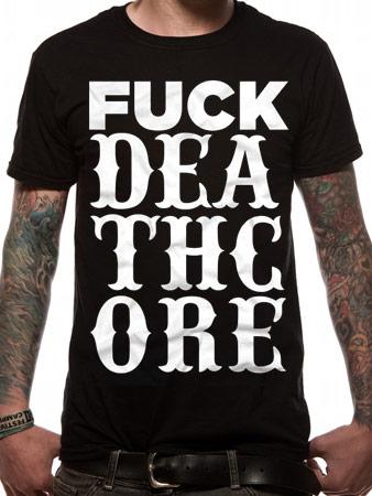 Earache (Fuck Deathcore) T-shirt