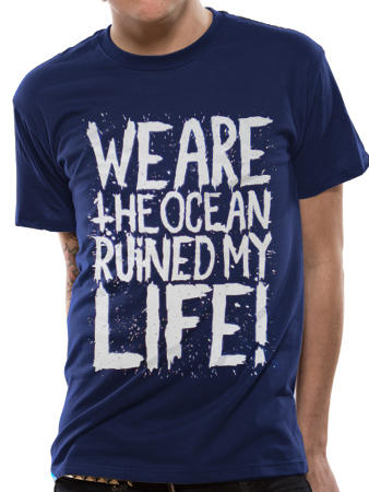 We Are The Ocean (Ruined My Life) T-Shirt Preview