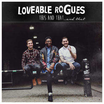 Loveable Rogues (This and That And That) CD Preview