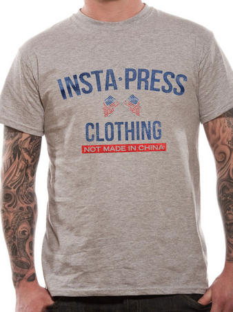 Insta-Press (Not Made In China) T-shirt Preview
