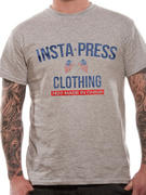 Insta-Press (Not Made In China) T-shirt