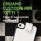 CREIAMO CUSTODIE PER TUTTI / Trova la tua custodia per iPhone 5 >