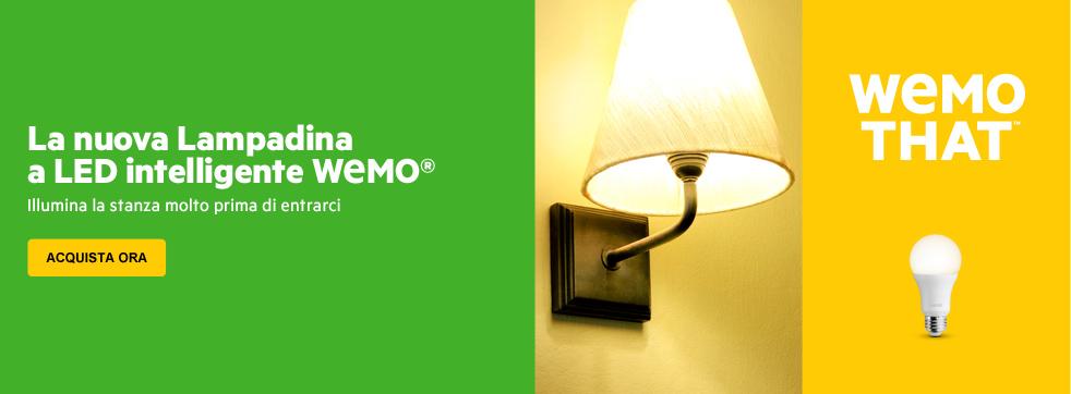 La nuova Lampadina a LED intelligente WEMO. Illumina la stanza molto prima di entrarci.