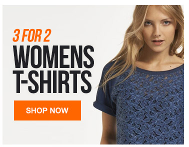 3 for 2 on Womens T-Shirts