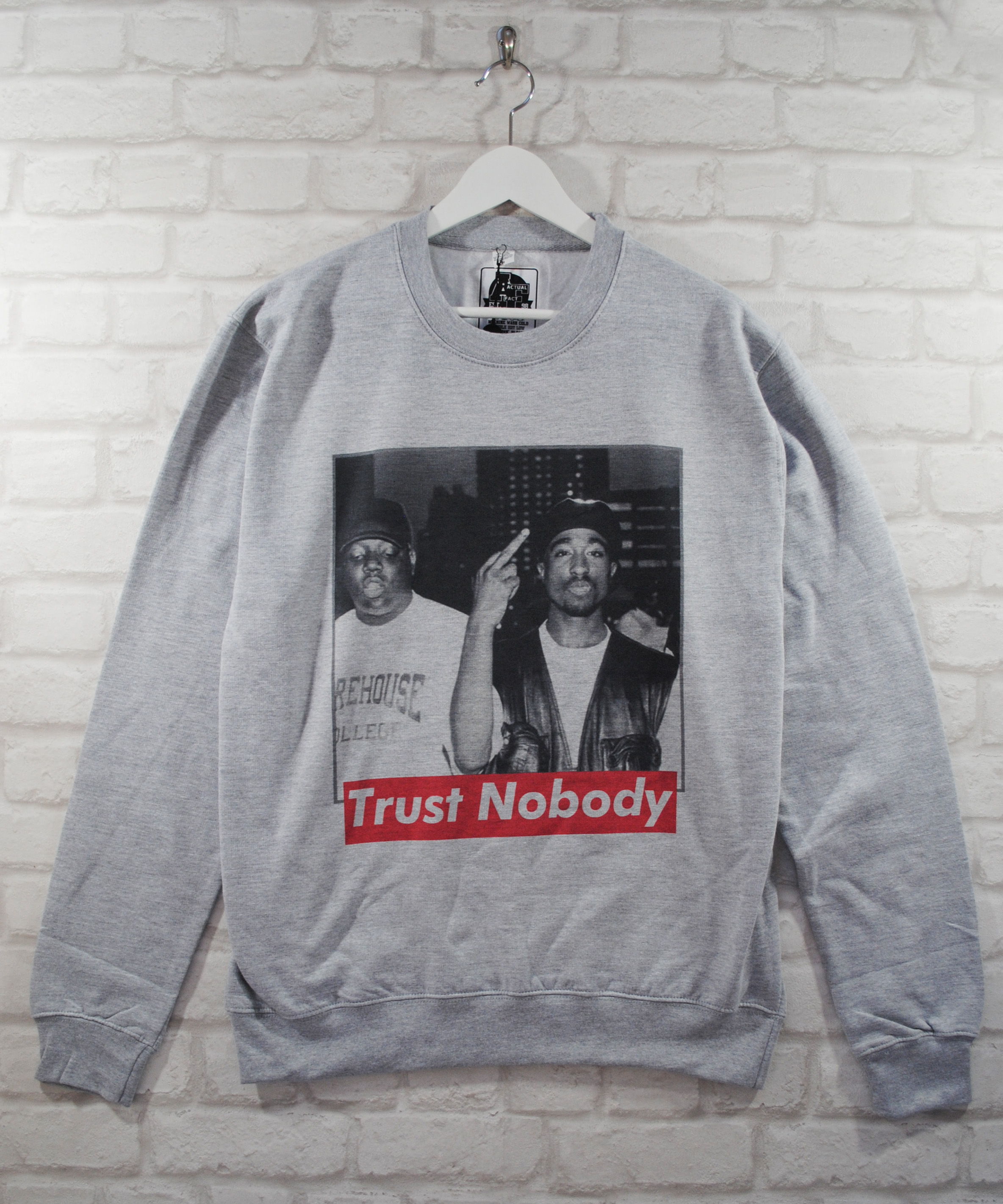 Actual Fact Biggie BIG Tupac 2Pac Trust Nobody Grey Crew Sweatshirt Jumper