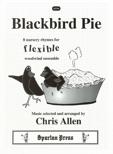 Blackbird Pie - 8 Nursery Rhymes: Flexible Wind SP394