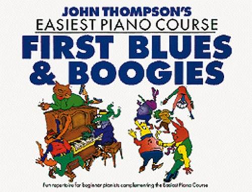 John Thompson's Easiest Piano Course: First Blues And Boogie WMR000660