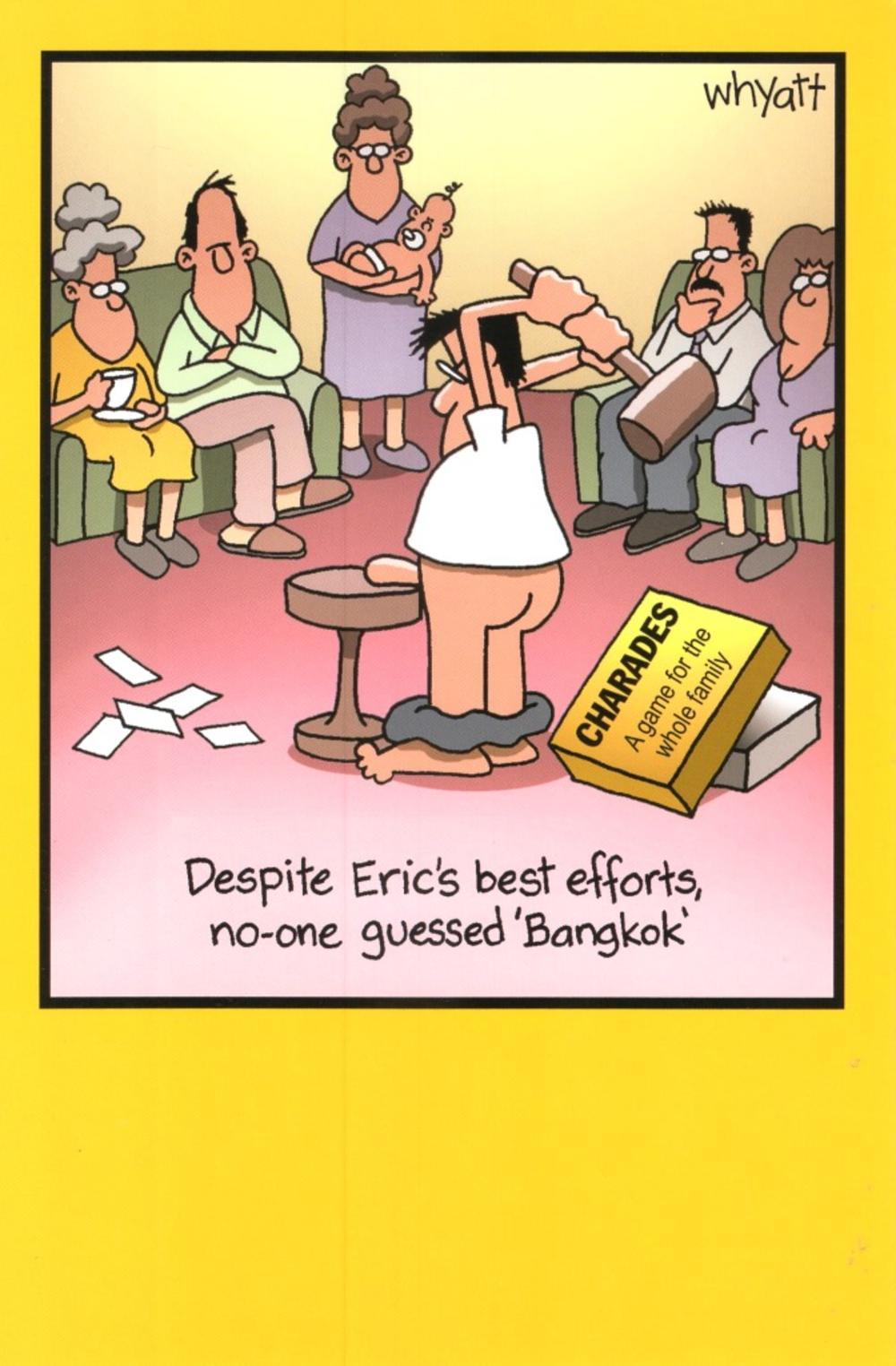Funny Eric Charades Bangkok Birthday Greeting Card