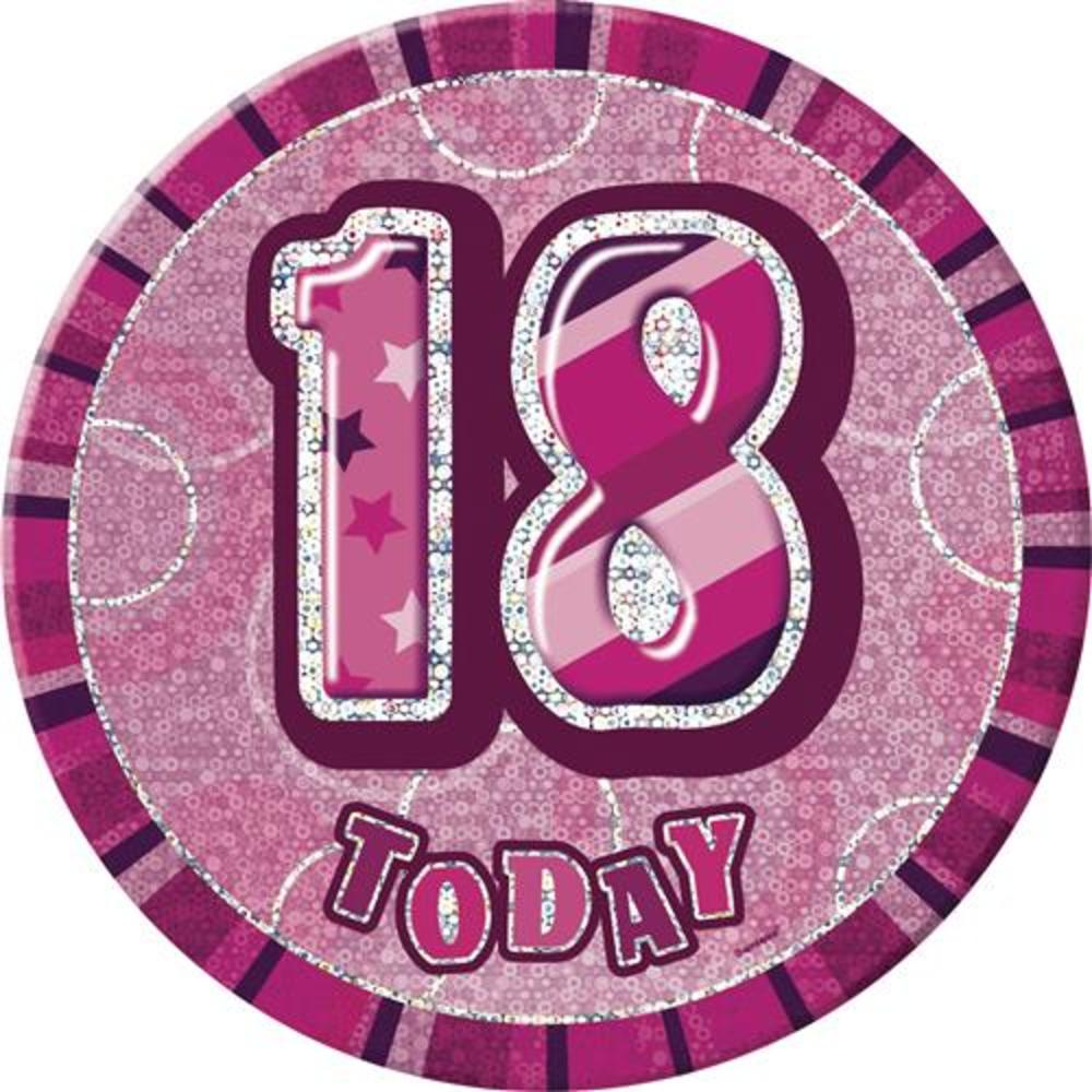 "Pink Glitz 18 Today 6"" Giant 18th Birthday Badge"