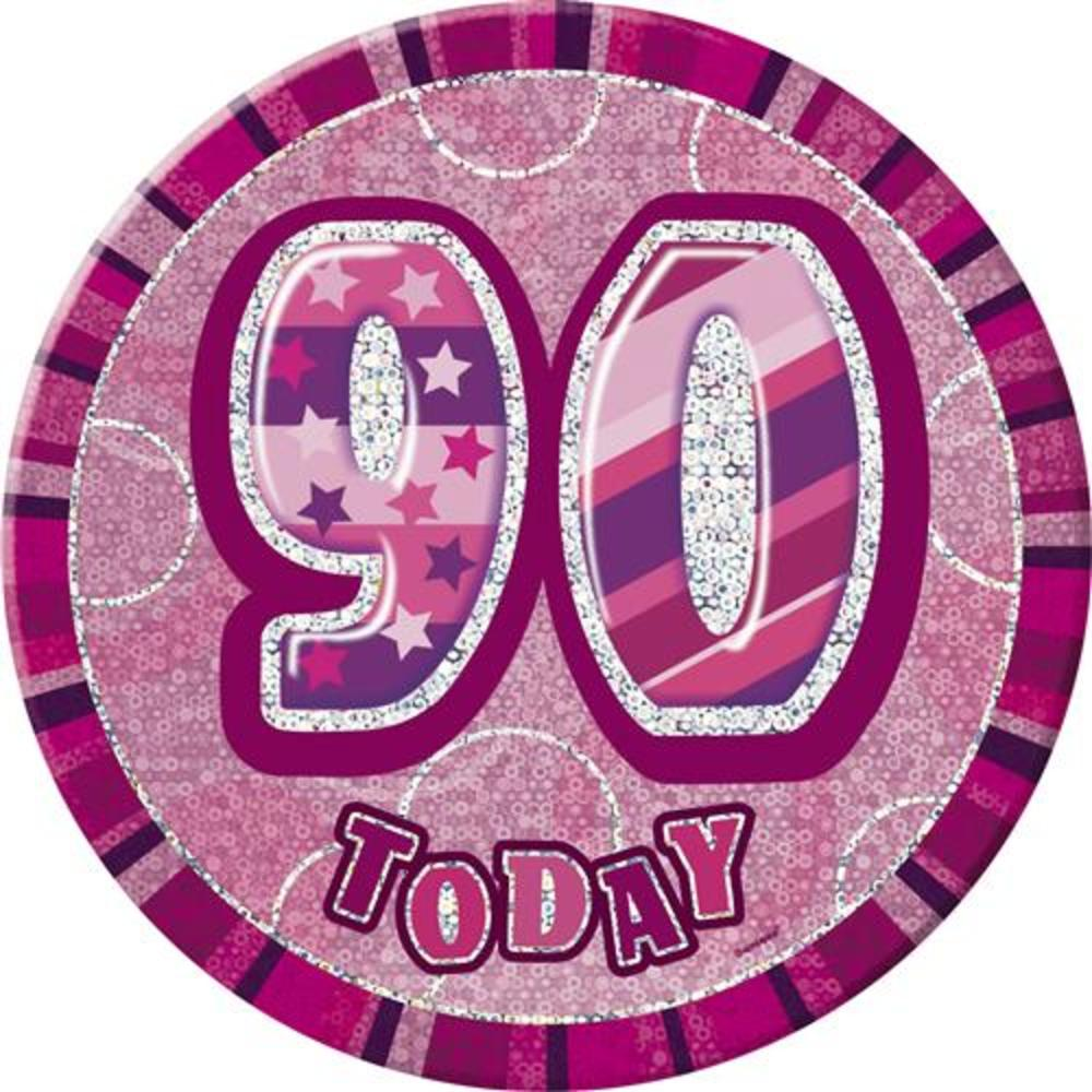 Pink glitz 90 today 6 giant 90th birthday badge for 90th birthday decoration