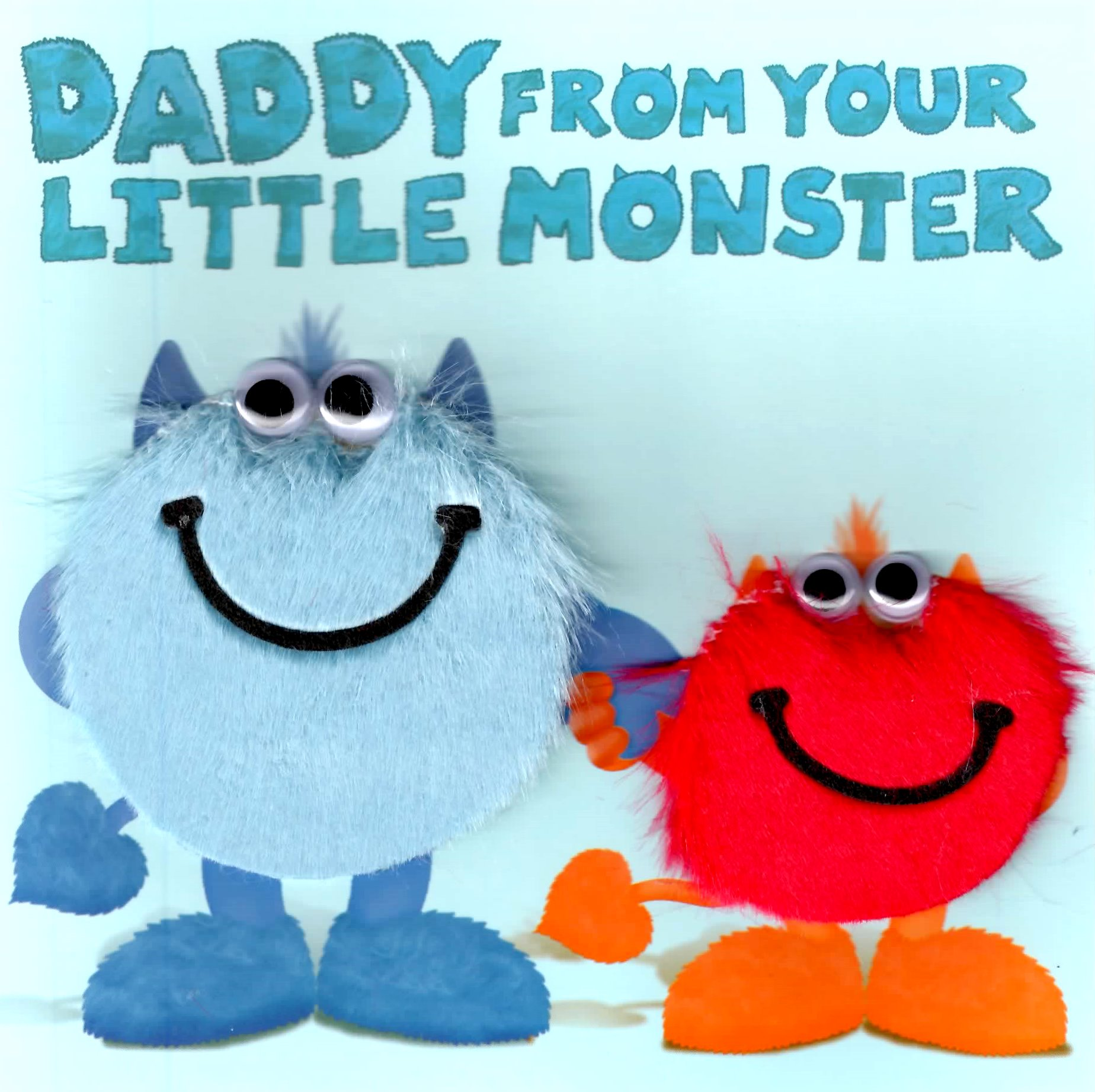 to daddy from your little monster happy birthday greeting card, Birthday card