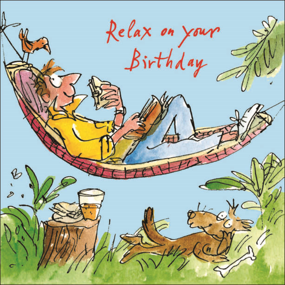 Quentin Blake Relax Happy Birthday Greeting Card