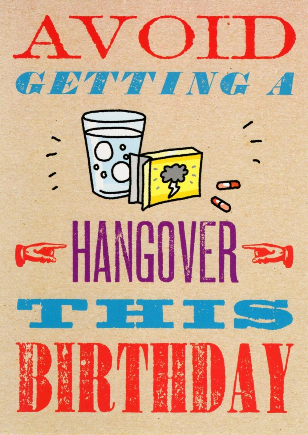 Avoid Getting A Hangover Funny Birthday Card Cards