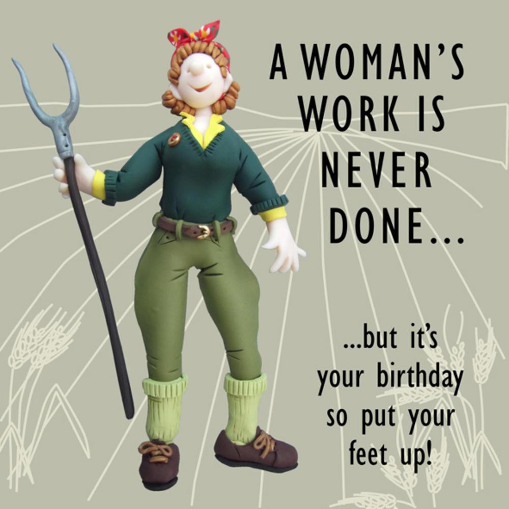 A Woman39s Work Funny Olde Worlde Birthday Card