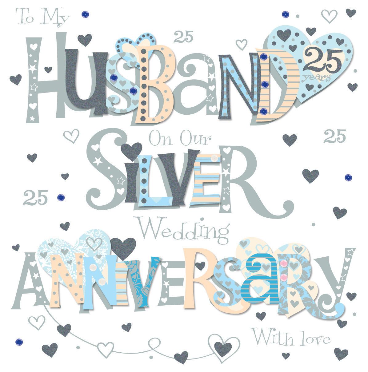 Silver Wedding Anniversary Present For Husband : Husband Silver 25th Wedding Anniversary Greeting Card Cards Love ...