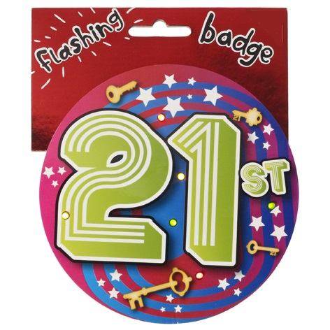 BIG JUMBO FLASHING 21ST BIRTHDAY PARTY BADGE AGE 21