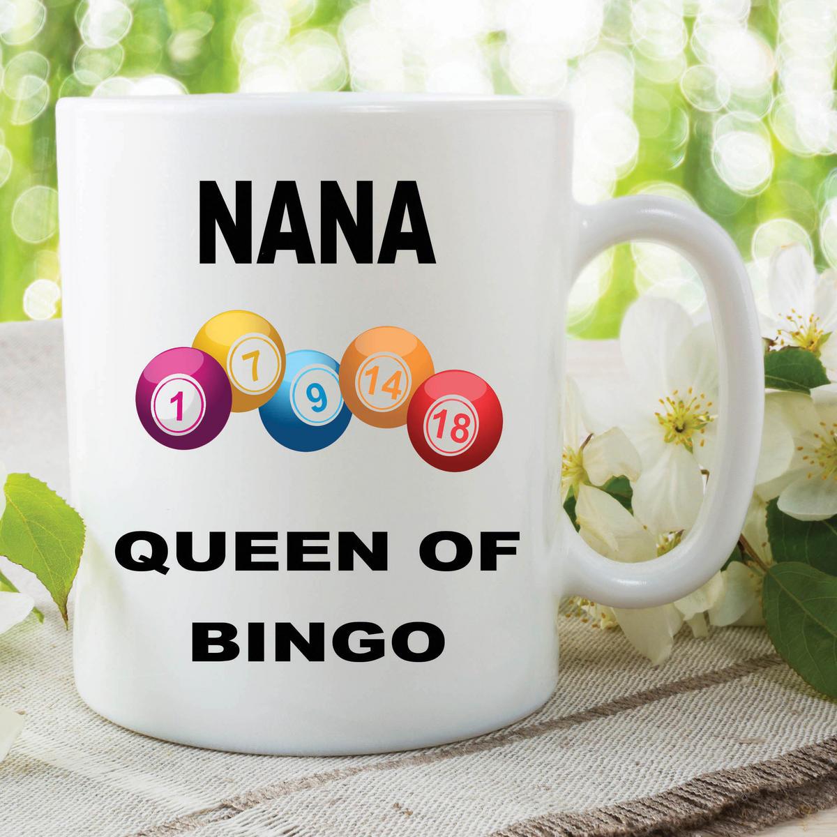 Funny Novelty Mugs Joke Adult Humour Nana Queen Bingo Mothers Day Cups WSDMUG609