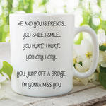 Adult Humour Funny Novelty Mug Best Friends Quote Bridge Cup Work Gift WSDMUG216