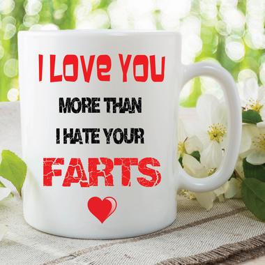 Fart Mug I Love You More Than I Hate Your Farts Funny Novelty Gift Cup WSDMUG593 Thumbnail 1