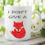 Adult Humour Funny Novelty Mug I Don't Give Fox Kitchen Cup Work Gift WSDMUG224
