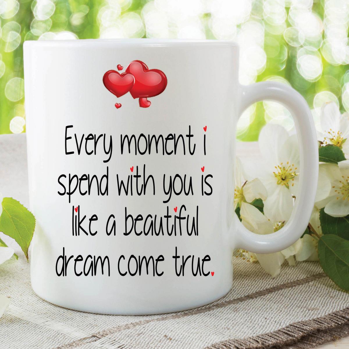 Love Mug Dream Come True Valentines Gift Girlfriend Boyfriend Husband WSDMUG627