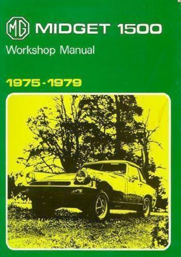 75 76 77 78 79 MG MIDGET 1500 Official Workshop Manual