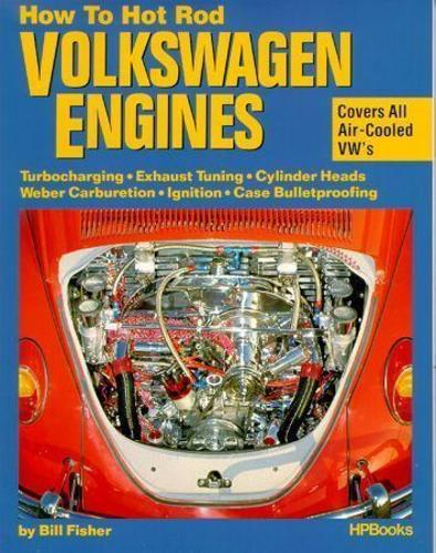 HOW TO HOT ROD VW ENGINES Air-Cooled BUS BUG GHIA