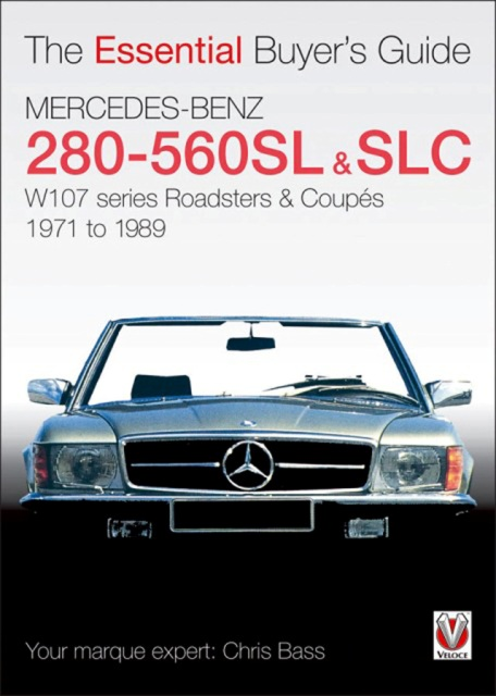 mercedes benz 280sl 450sl 560sl slc w107 1971 1989 buyers