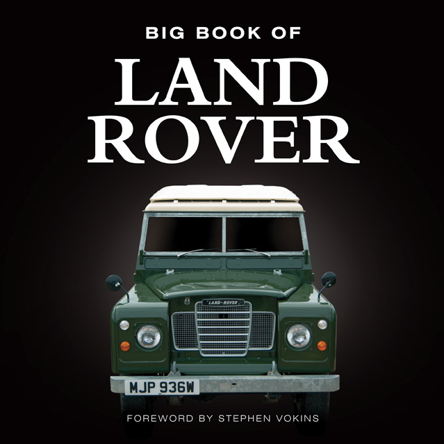 Big Book Of Land Rover Range Rover Defender Discovery