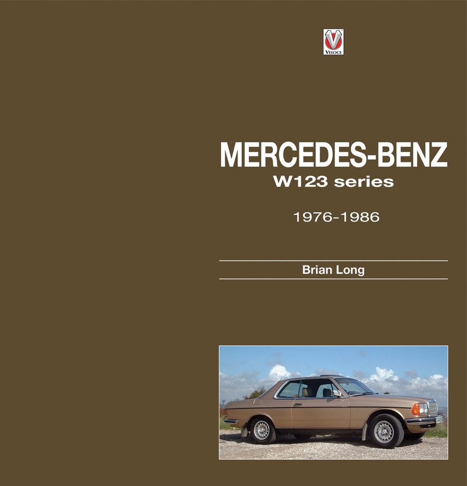 Mercedes benz w123 series 1976 1986 123 long book for Books mercedes benz