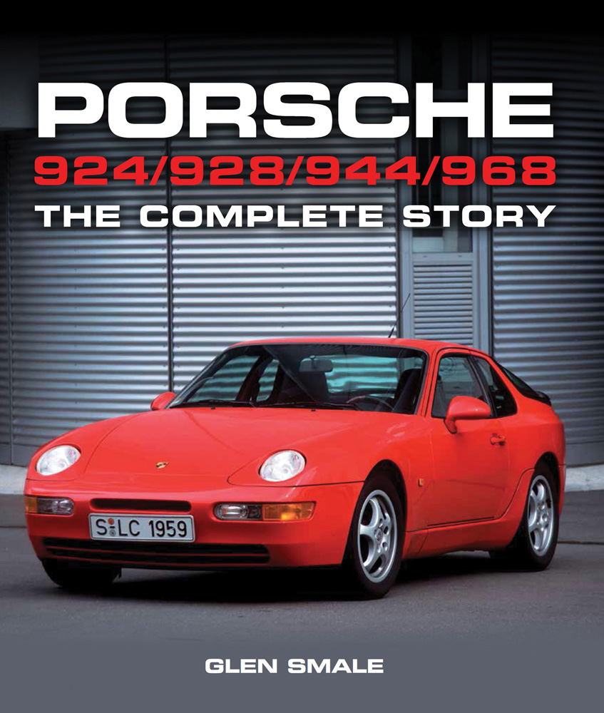 Porsche 924 928 944 968 Book The Complete Story Smale Ebay