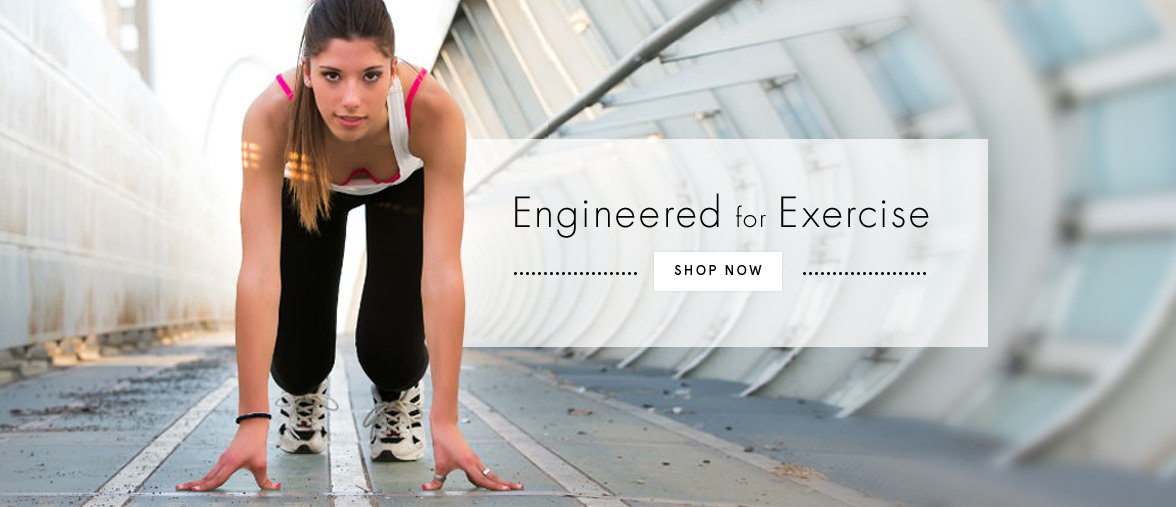 Engineered for Exercise