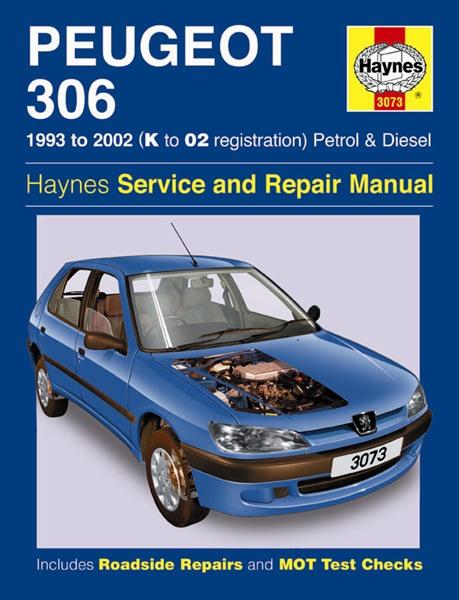 haynes 3073b workshop service repair manual peugeot 306 petrol diesel 1993 2002 9781844251803 ebay. Black Bedroom Furniture Sets. Home Design Ideas