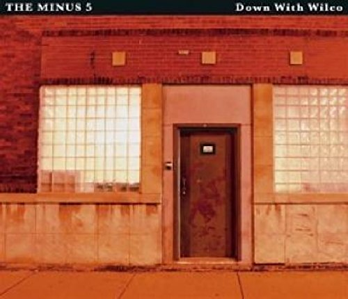 DOWN-WITH-WILCO-MINUS-5-THE