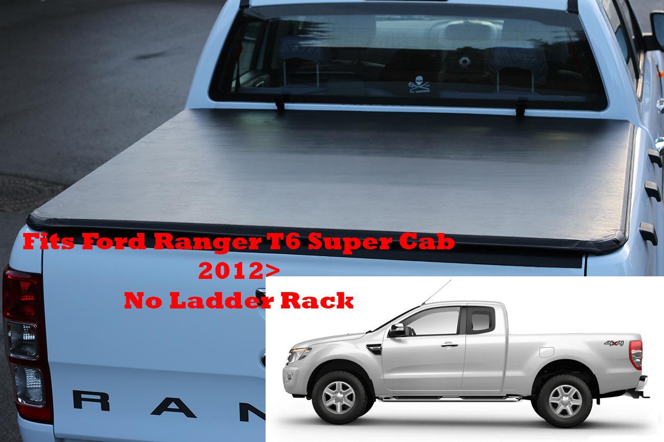 ford ranger t6 super cab soft roll up tonneau cover 2012 onwards no ladder rack ebay. Black Bedroom Furniture Sets. Home Design Ideas