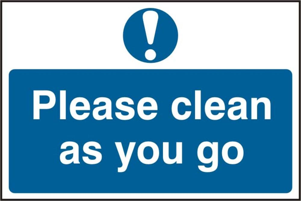 Please Clean As You Go Self Adhesive Pvc Sign Please