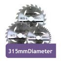 315mm Diameter Circular Saw Blades