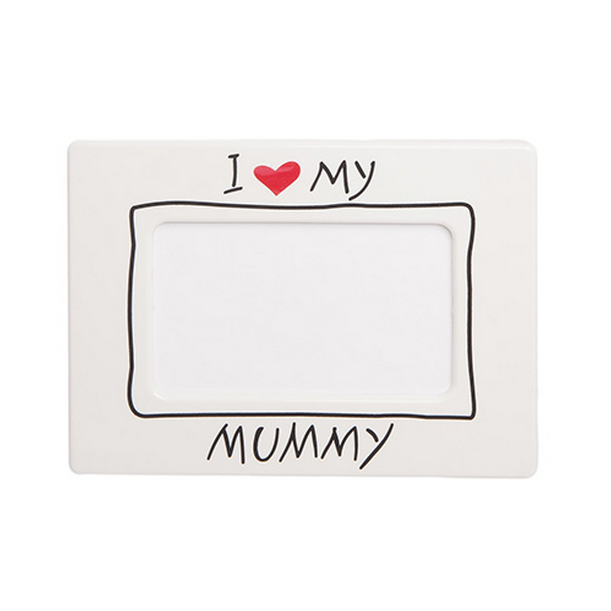 I Love My Mummy Acrylic White Standing Photo Picture Frame