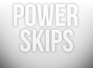 Powerskips