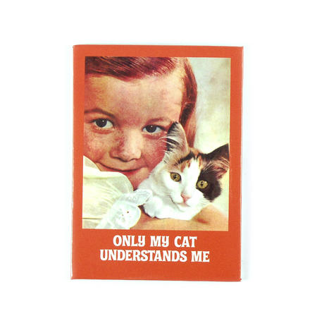 Only My Cat Understands Me Fridge Magnet