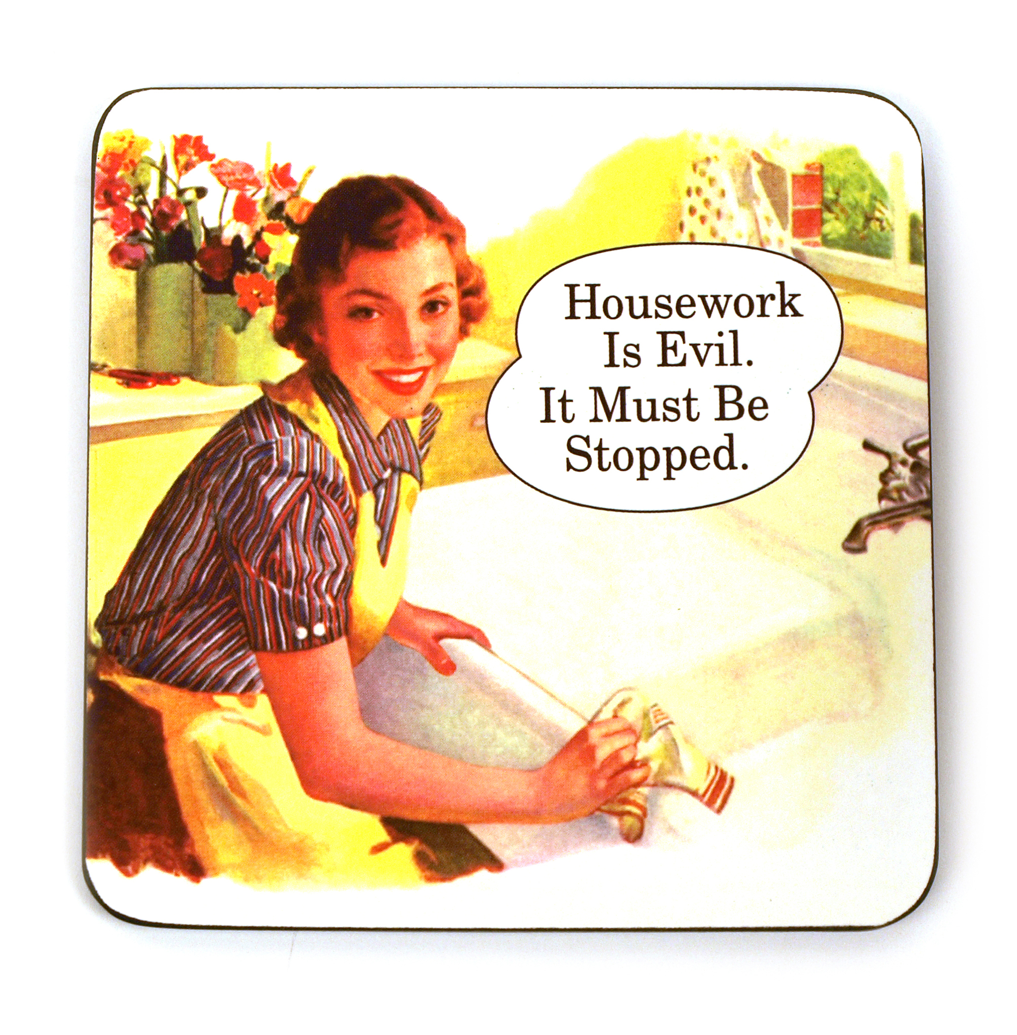 Cool Coaster Housework Is Evil It Must Be Stopped